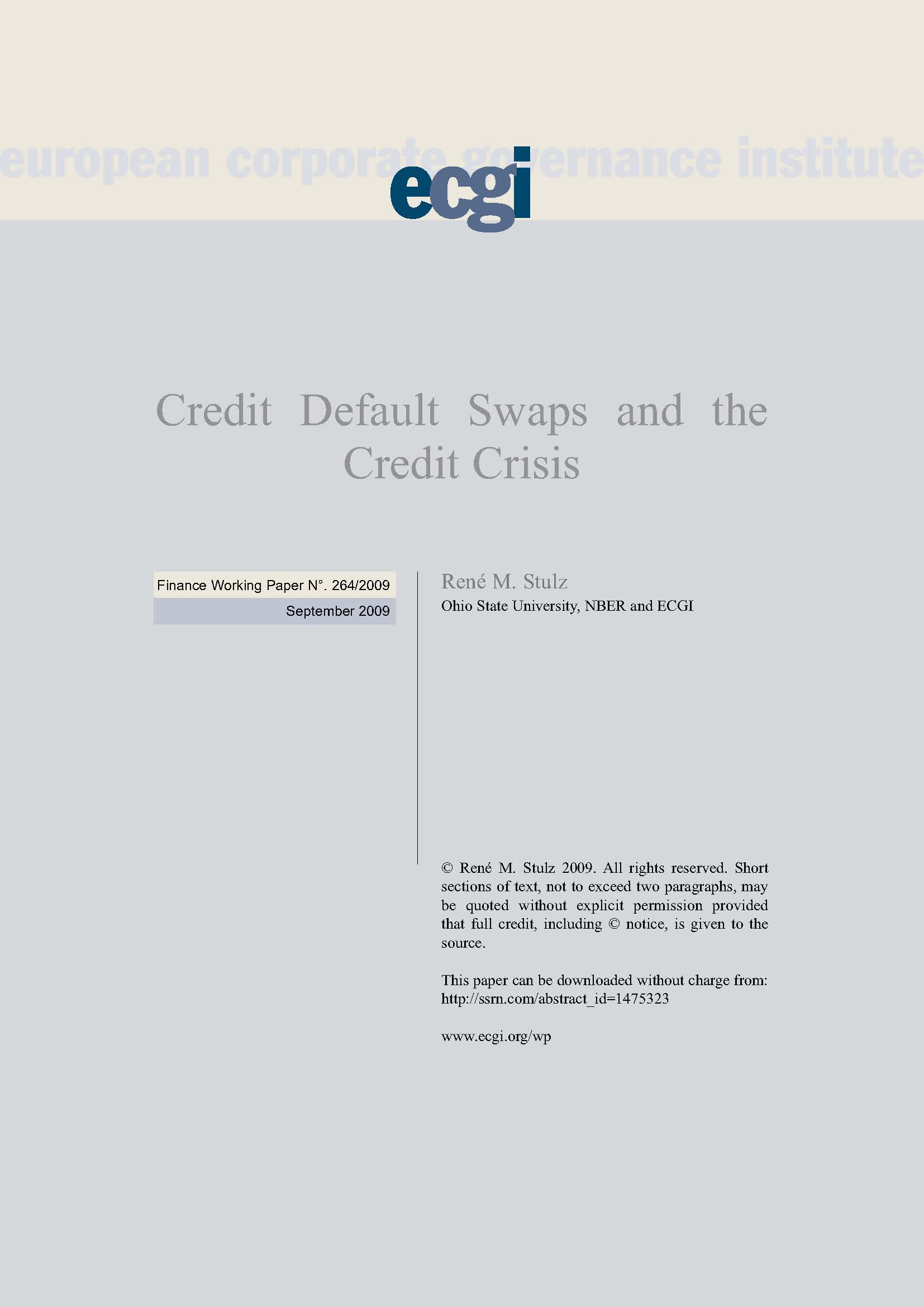 credit default swaps - research papers My focus in this paper is on how credit default swaps may have contributed credit default swaps and the credit crisis ohio, and research associate.
